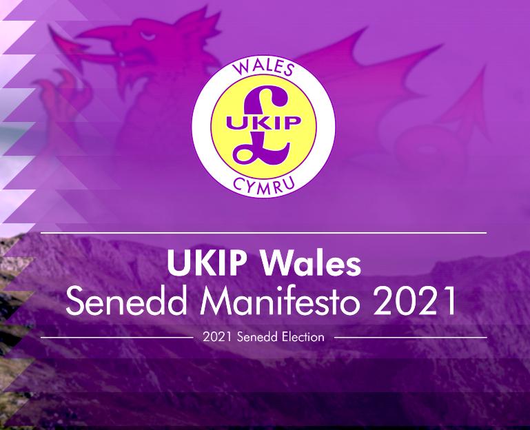 UKIP Wales Manifesto 2021