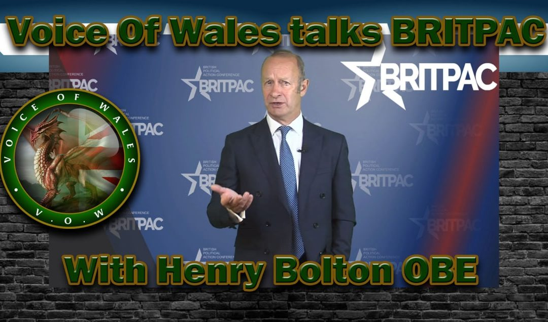 Voice Of Wales talks BRITPAC with Henry Bolton OBE