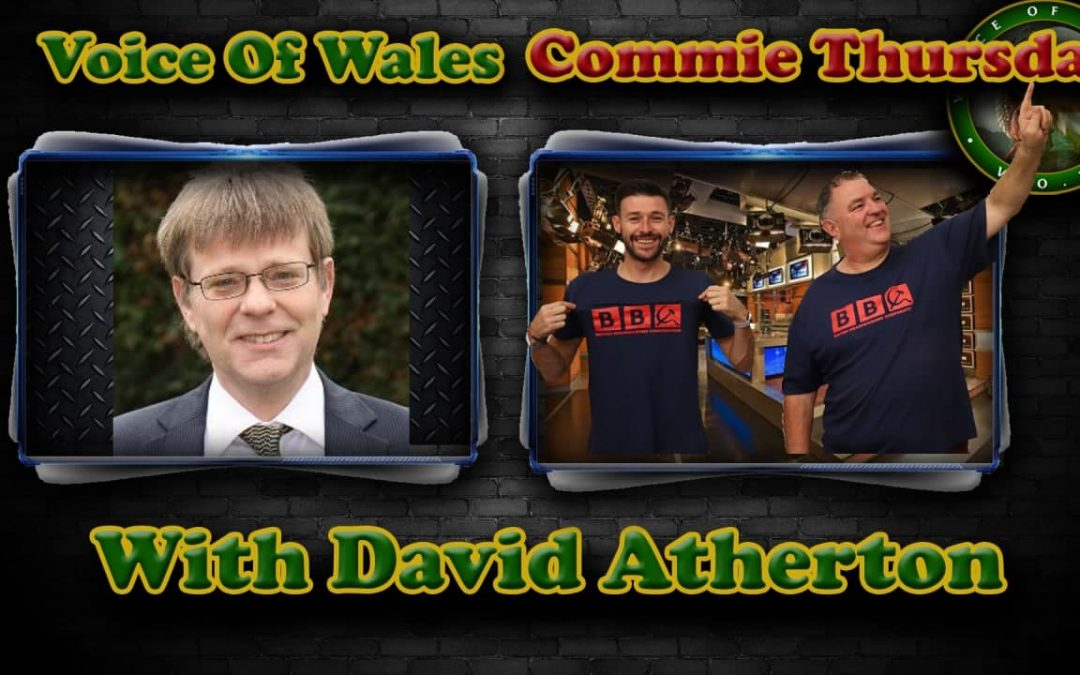 Voice Of Wales Commie Thursday with David Atherton!