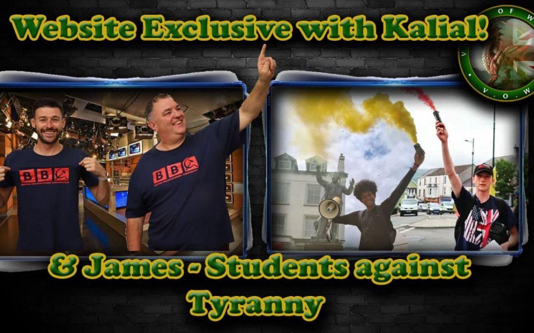 Voice Of Wales Live – Students Against Tyranny